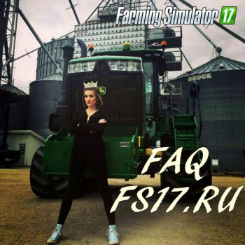 Полный FAQ по Farming Simulator 2017