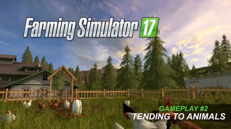 Геймплейный ролик о животноводстве в Farming Simulator 2017