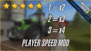 Мод SPEED PLAYER V2.0.0.3 для Farming Simulator 2017